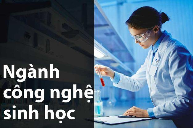 Top 10 trường đào tạo ngành công nghệ sinh học tốt nhất VN